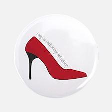 """I Wear Heels 3.5"""" Button"""
