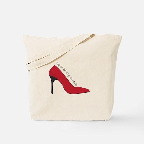 I Wear Heels Tote Bag