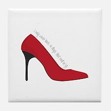 I Wear Heels Tile Coaster