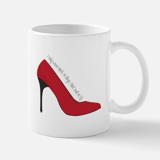 I Wear Heels Mugs