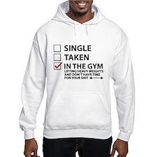 Single Taken In The Gym Hoodie