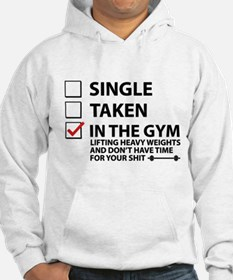 Single Taken In The Gym Hoodie