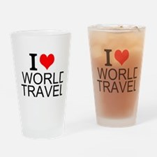I Love World Travel Drinking Glass