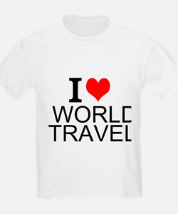 I Love World Travel T-Shirt