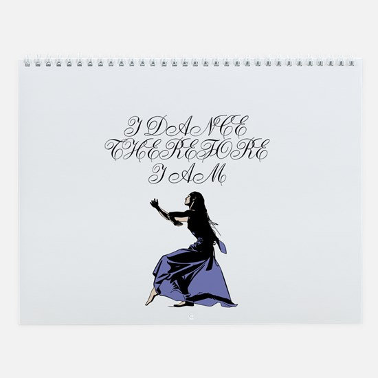 I Dance Therfore I Am Wall Calendar