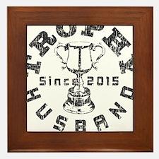 Trophy Husband Since 2015 Framed Tile