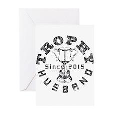 Trophy Husband Since 2015 Greeting Card