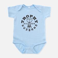 Trophy Husband Since 2015 Infant Bodysuit