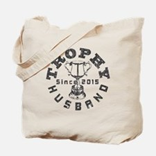 Trophy Husband Since 2015 Tote Bag