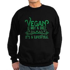 Vegan is Not a Diet Sweatshirt