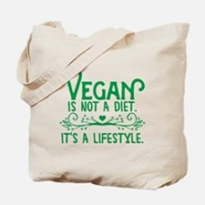 Vegan is Not a Diet Tote Bag