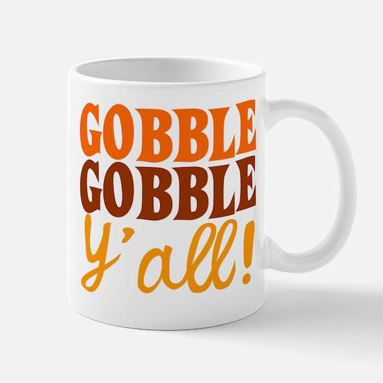 Gobble Gobble Y'all! Mugs