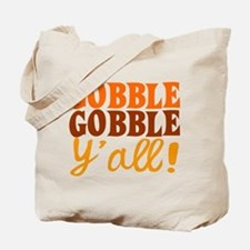 Gobble Gobble Y'all! Tote Bag