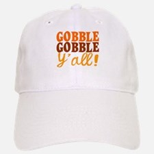 Gobble Gobble Y'all! Baseball Baseball Baseball Cap