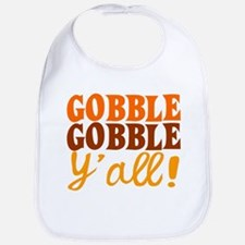 Gobble Gobble Y'all! Bib
