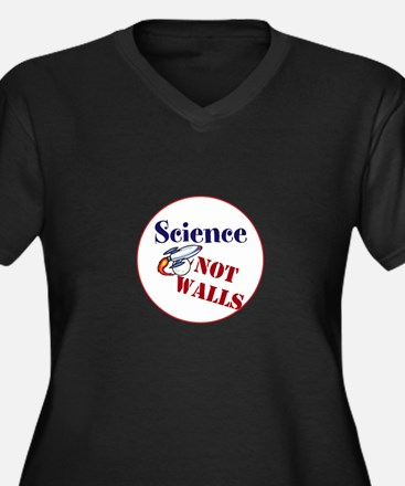 Science Not Walls, Plus Size T-Shirt