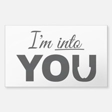 I'm into you, Adult Humor Decal