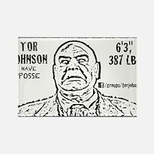 Cute Tor johnson Rectangle Magnet