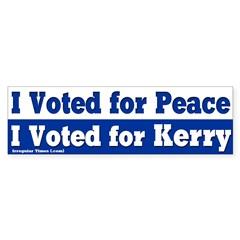 I voted for Peace and Kerry Bumpersticker