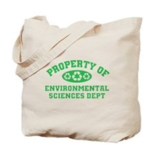 Property Of Environmental Sciences Tote Bag