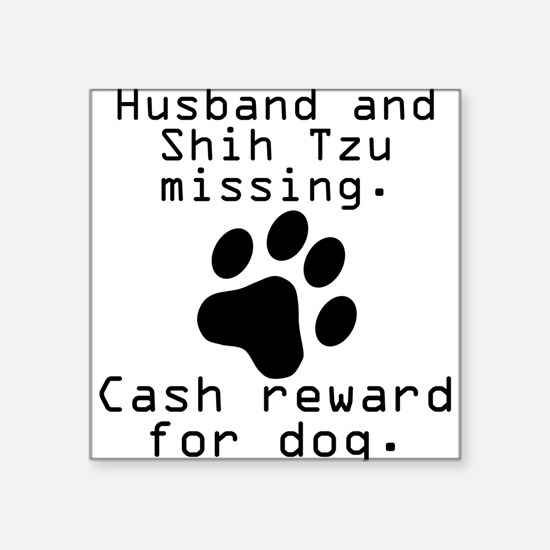 Husband And Shih Tzu Missing Sticker