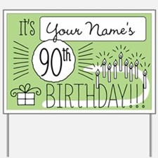 Custom 90th Birthday Yard Sign