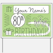 Custom 80th Birthday Yard Sign