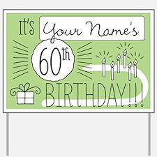 Custom 60th Birthday Yard Sign