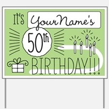 Custom 50th Birthday Yard Sign
