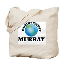 World's Sexiest Murray Tote Bag