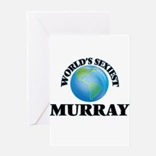 World's Sexiest Murray Greeting Cards