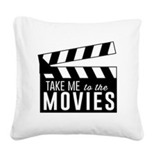 Take me to the movies Square Canvas Pillow