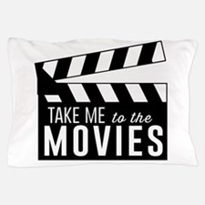 Take me to the movies Pillow Case