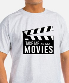 Take me to the movies T-Shirt