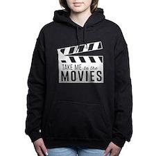 Take me to the movies Women's Hooded Sweatshirt