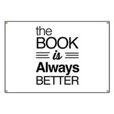 The book is always better Banner
