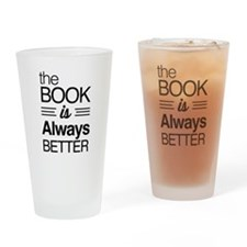 The book is always better Drinking Glass