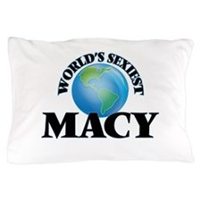 World's Sexiest Macy Pillow Case