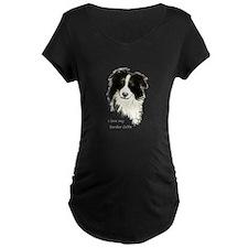 I love my Border Collie Pet Dog Maternity T-Shirt