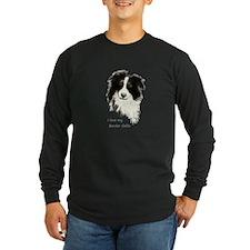 I love my Border Collie Pet Dog Long Sleeve T-Shir