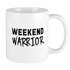 Weekend Warrior Mugs