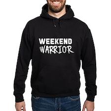 Weekend Warrior Hoodie