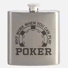Why work when you can play poker Flask