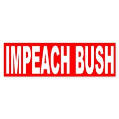 Impeach Bush (bumper sticker)