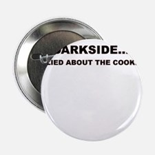 """WELCOME TO THE DARKSIDE 2.25"""" Button (10 pack)"""