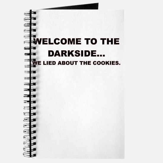 WELCOME TO THE DARKSIDE Journal