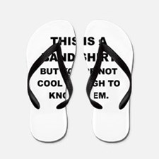 THIS IS A BAND SHIRT Flip Flops