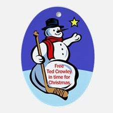 Free Ted Crowley now! Oval Ornament