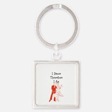 I Dance Therfore I Am Keychains