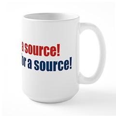 My Kingdom For A Source! Mug